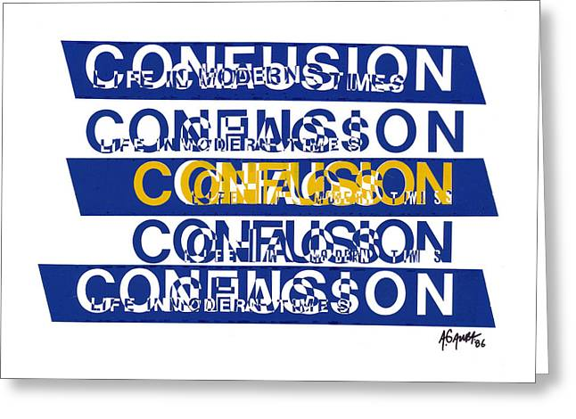 Confusion Greeting Card by Agustin Goba