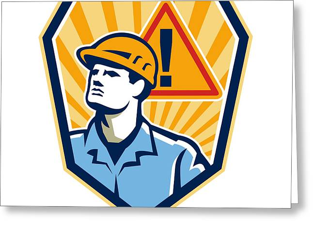 Contractor Construction Worker Caution Sign Retro Greeting Card by Aloysius Patrimonio