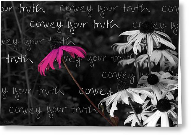 Greeting Card featuring the photograph Convey Your Truth by Lauren Radke
