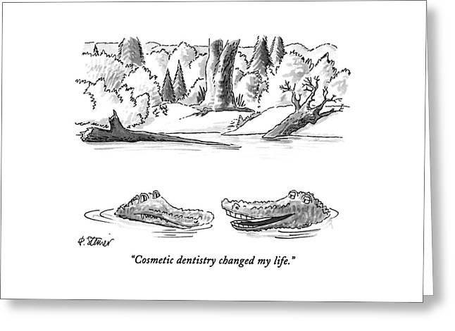 Cosmetic Dentistry Changed My Life Greeting Card