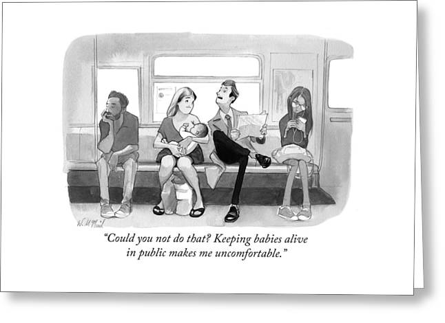 Could You Not Do That? Keeping Babies Alive Greeting Card