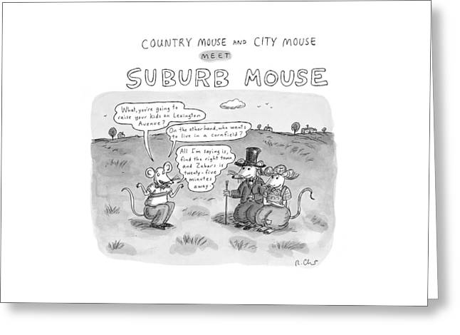 Country Mouse And City Mouse Meet Suburb Mouse Greeting Card