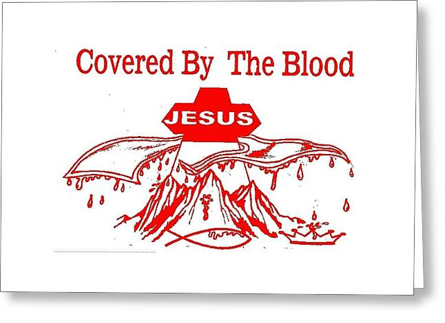 Covered By The Blood Greeting Card by Tony Curtis