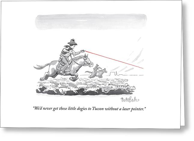 Cow Herders Use A Laser Pointer Greeting Card