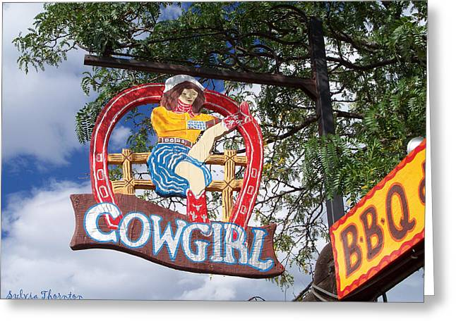 Greeting Card featuring the photograph Cowgirl Cafe by Sylvia Thornton