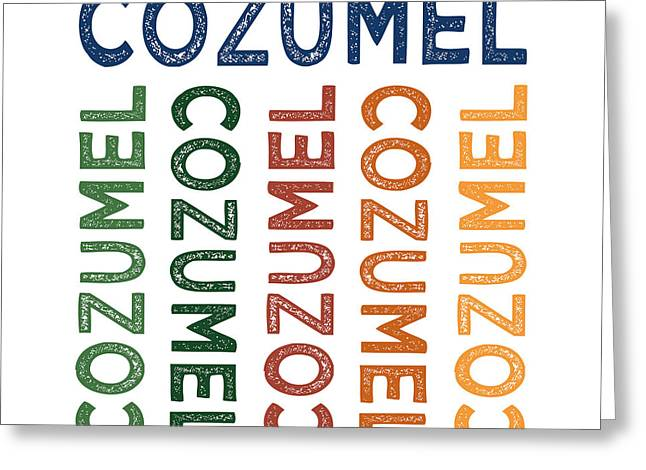 Cozumel Cute Colorful Greeting Card by Flo Karp
