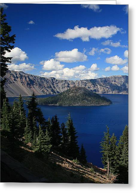 Crater Lake Oregon 2   And A Reminder To Utter The Words Thank You. Greeting Card
