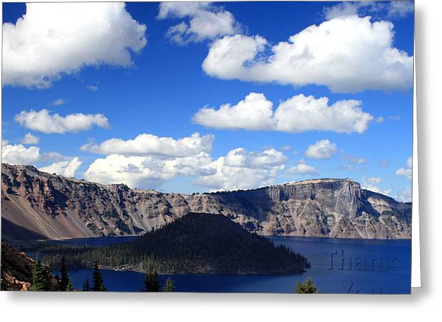 Crater Lake Oregon   And A Reminder To Utter The Words Thank You. Greeting Card