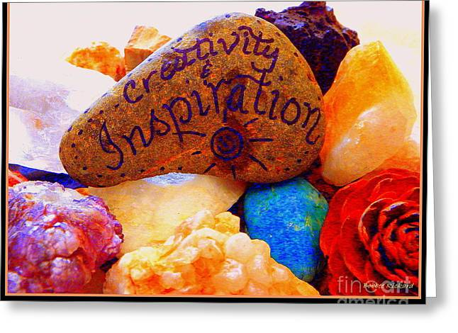 Creative Inspiration Greeting Card by Bobbee Rickard