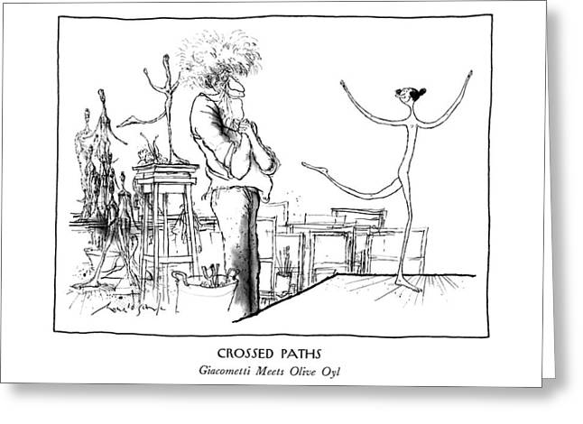 Crossed Paths Giacometti Meets Olive Oyl Greeting Card by Ronald Searle