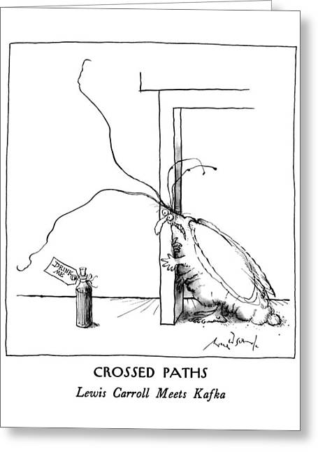 Crossed Paths Lewis Carroll Meets Kafka Greeting Card by Ronald Searle