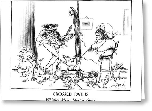 Crossed Paths Whistler Meets Mother Goose Greeting Card by Ronald Searle