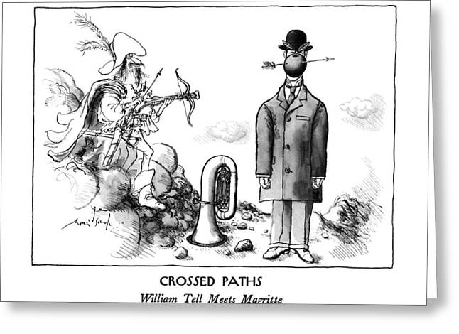 Crossed Paths William Tell Meets Magritte Greeting Card by Ronald Searle