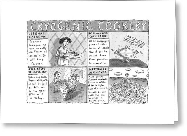 Cryogenic Cookery Greeting Card by Roz Chast