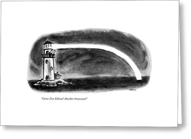 Curse Con Edison! Another Brownout! Greeting Card by Lee Lorenz