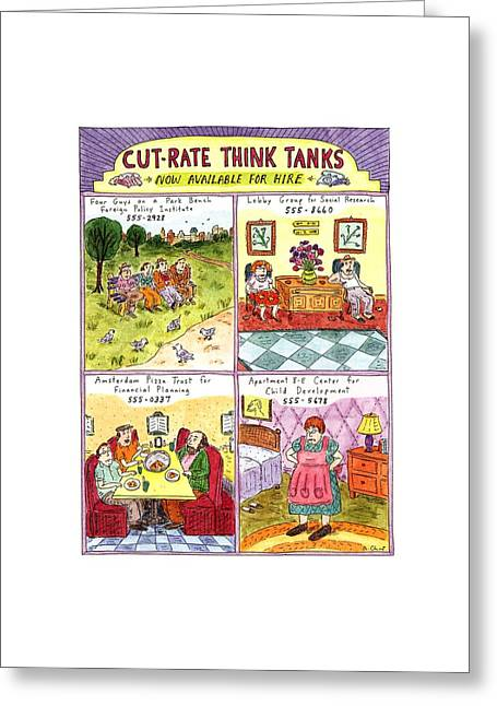 Cut-rate Think Tanks Greeting Card by Roz Chast