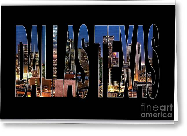 Dallas Texas Skyline Greeting Card by Marvin Blaine