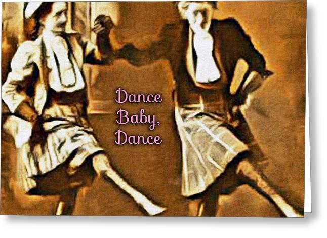 Dance Baby Dance Greeting Card