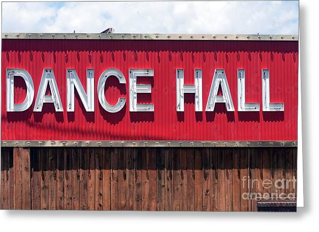 Greeting Card featuring the photograph Dance Hall Sign by Gunter Nezhoda