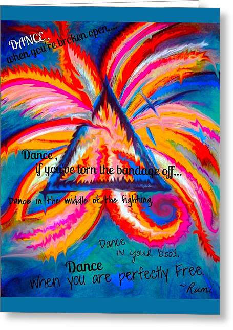Dance When You're Broken Open Greeting Card by Catherine McCoy