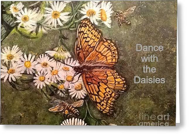 Dance With The Daisies With An Inspirational Quote Greeting Card by Kimberlee Baxter