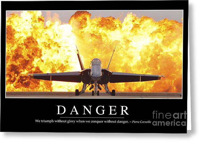 Danger Inspirational Quote Greeting Card