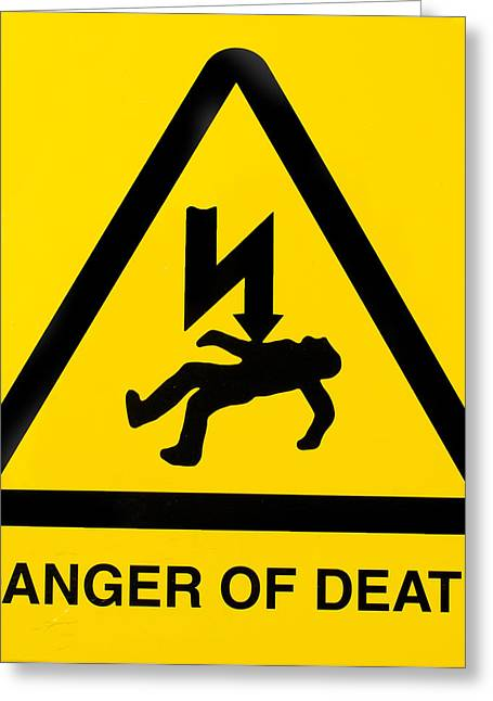 Danger Of Death Greeting Card by Fizzy Image