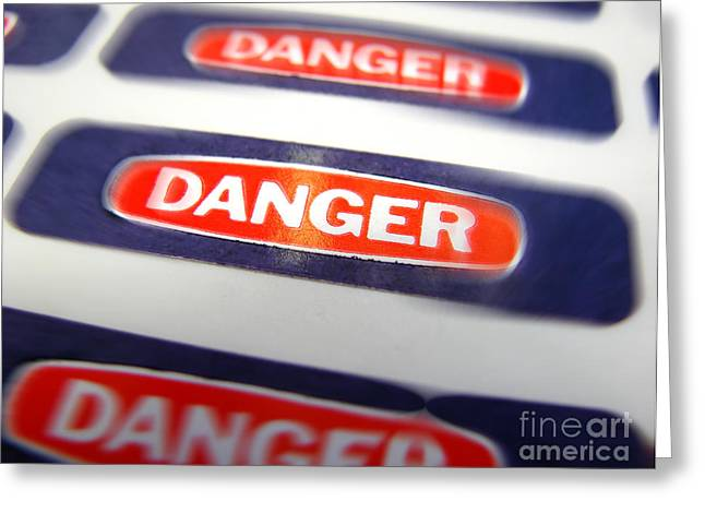 Danger Greeting Card by Olivier Le Queinec