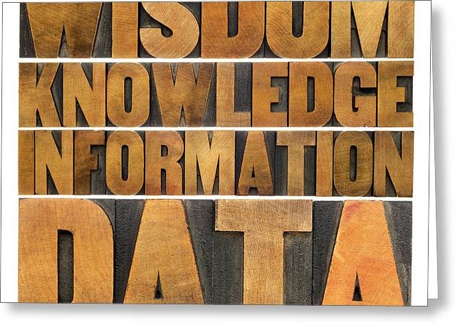 Greeting Card featuring the photograph Data Information Knowledge And Wisdom by Marek Uliasz