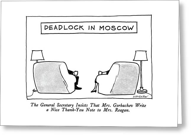 Deadlock In Moscow The General Secretary Insists Greeting Card