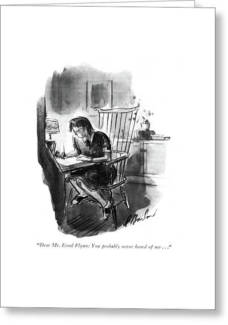 Dear Mr. Errol Flynn: You Probably Never Heard Greeting Card by Perry Barlow