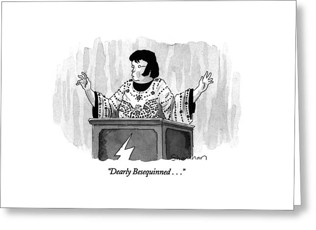 Dearly Besequinned Greeting Card by Danny Shanahan
