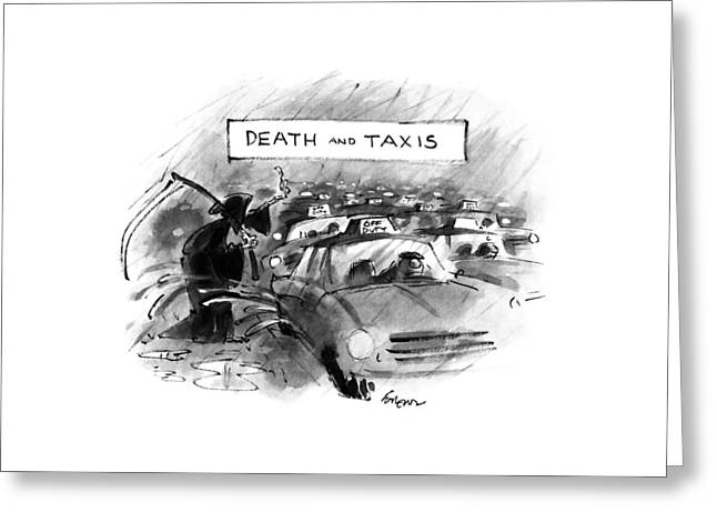 Death And Taxis Greeting Card