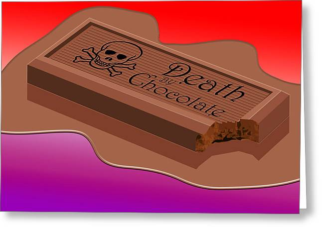 Death By Chocolate Greeting Card