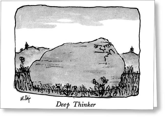 Deep Thinker Greeting Card by William Steig