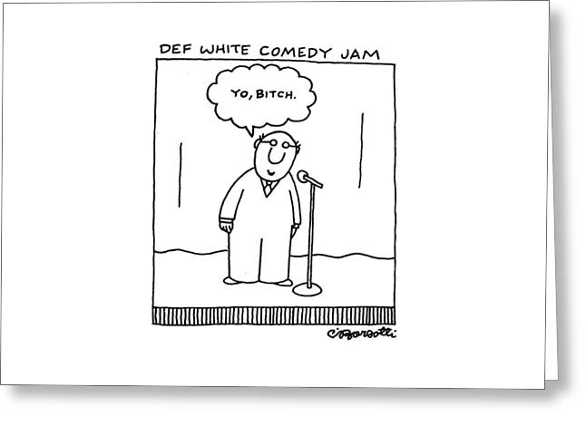 Def White Comedy Jam Greeting Card