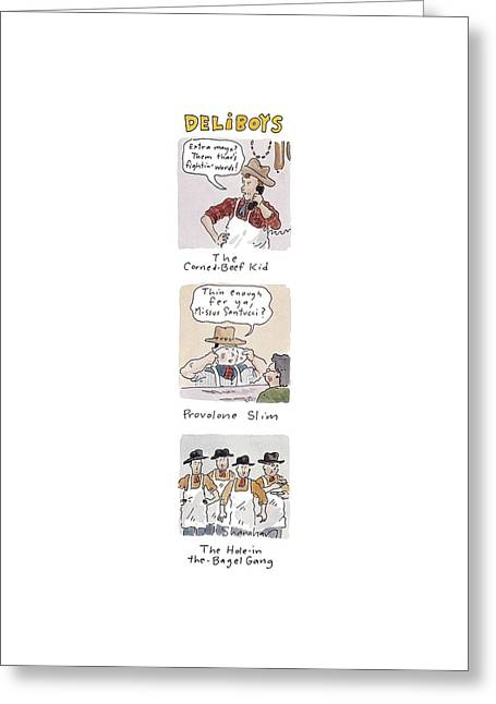 Deliboys 'extra Mayo?  Them Thar's Fightin' Greeting Card by Danny Shanahan