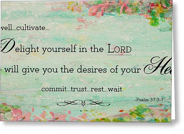 Delight Yourself In The Lord Greeting Card by Janelle Nichol
