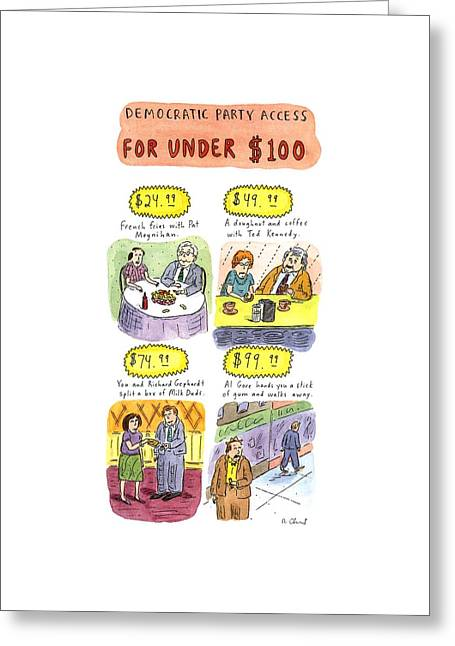 Democratic Party Access For Under $100 Greeting Card by Roz Chast