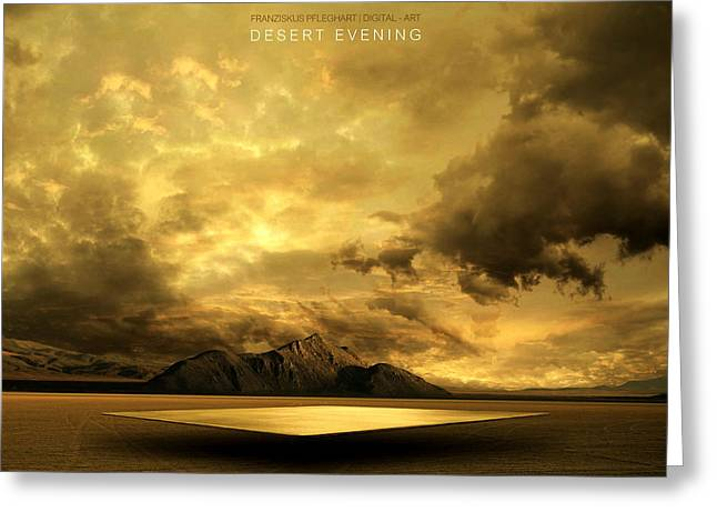 Greeting Card featuring the photograph Desert Evening by Franziskus Pfleghart