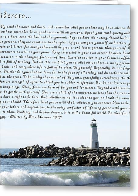 Desiderata Santa Cruz Lighthouse Greeting Card by Max Ehrmann