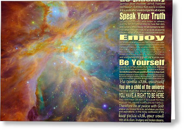 Desiderata - Space Greeting Card by Ginny Gaura