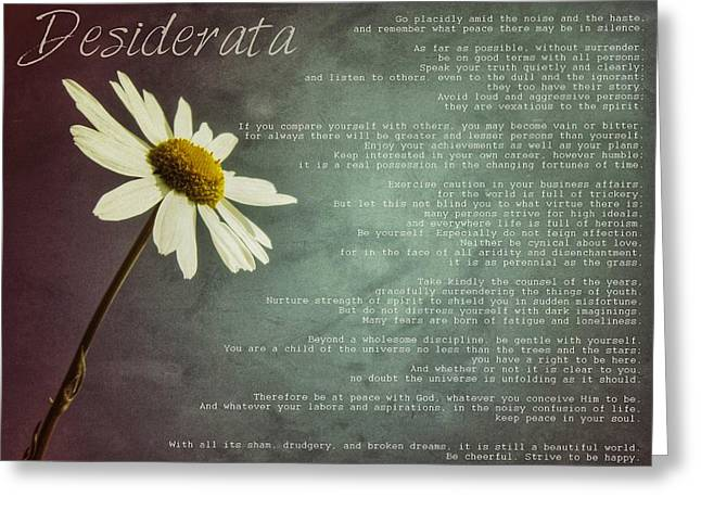 Desiderata With Daisy Greeting Card by Marianna Mills