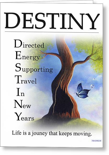 Destiny Buseyism By Gary Busey Greeting Card by Buseyisms Inc Gary Busey