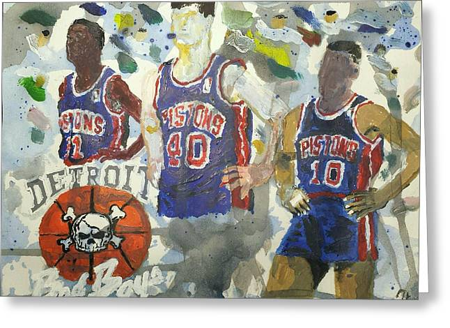 Detroit Pistons Bad Boys  Greeting Card