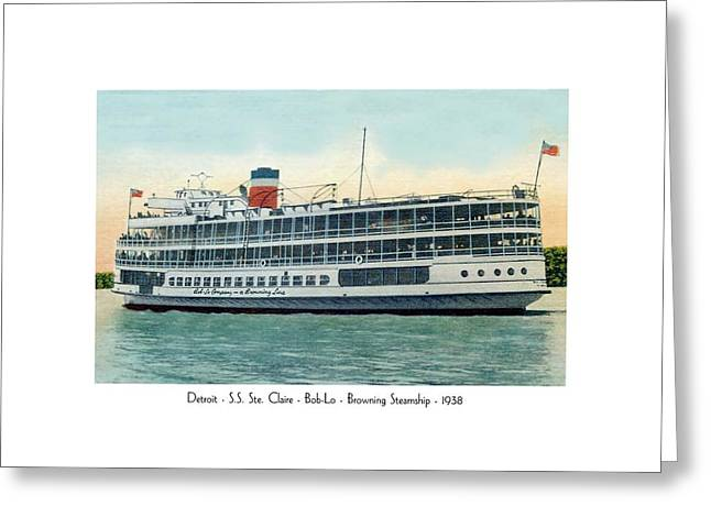 Detroit - Ss Sainte Claire - Boblo - Browning Steamship - 1938 Greeting Card