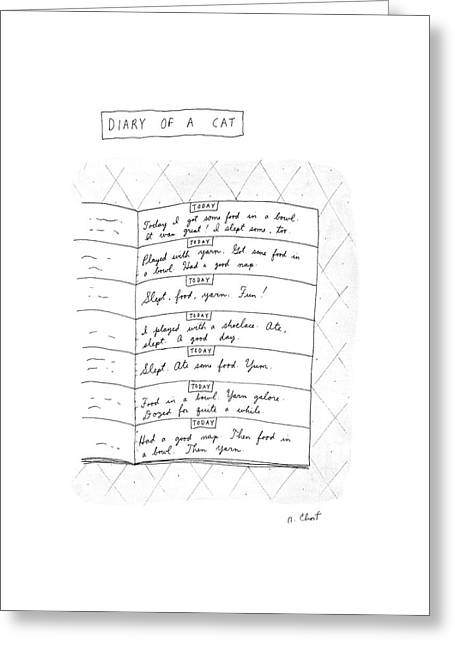 Diary Of A Cat: Greeting Card by Roz Chast
