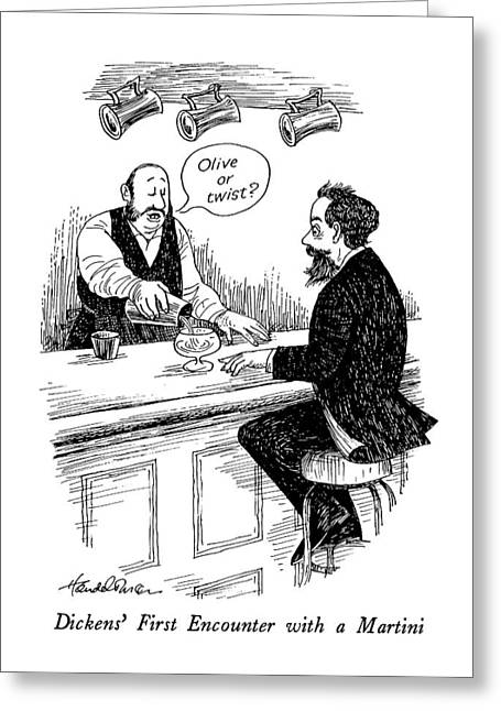Dickens' First Encounter With A Martini Greeting Card by J.B. Handelsman