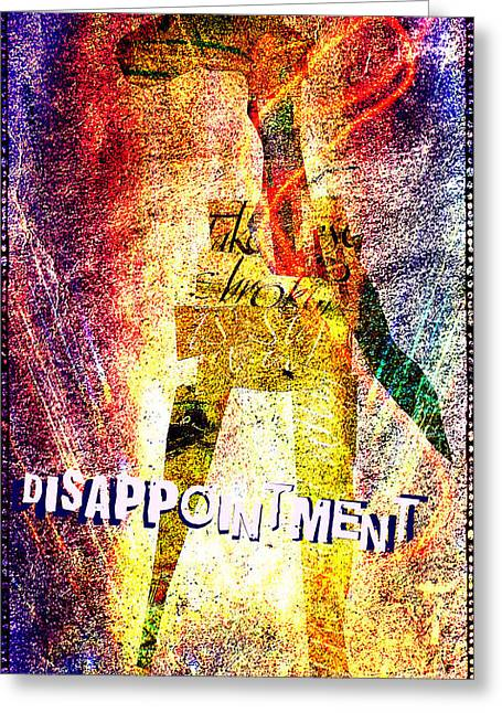 Disappointment Greeting Card by Currie Silver
