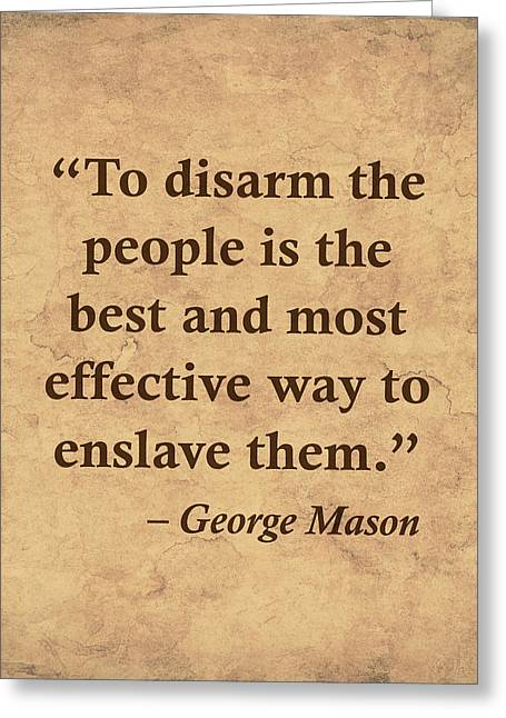 Disarm The People To Enslave Them Greeting Card